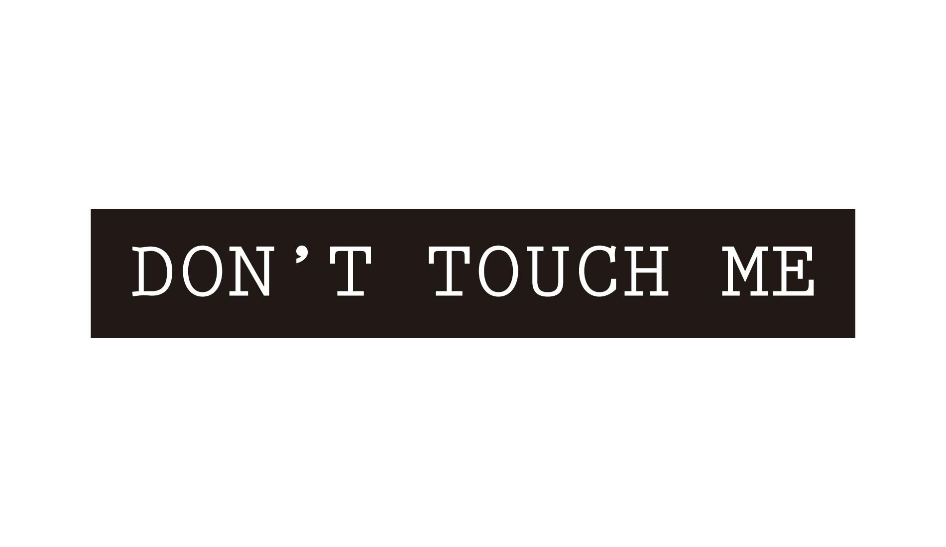 Don't Touch Me, camisetas com frase da Rockfella coleção Society.