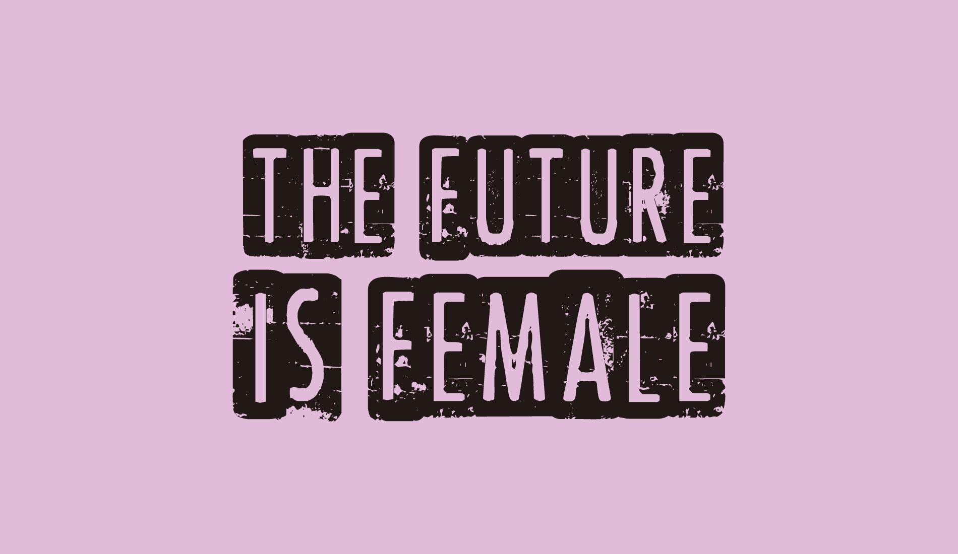Future is Female, camisetas com frase da Rockfella coleção Society.