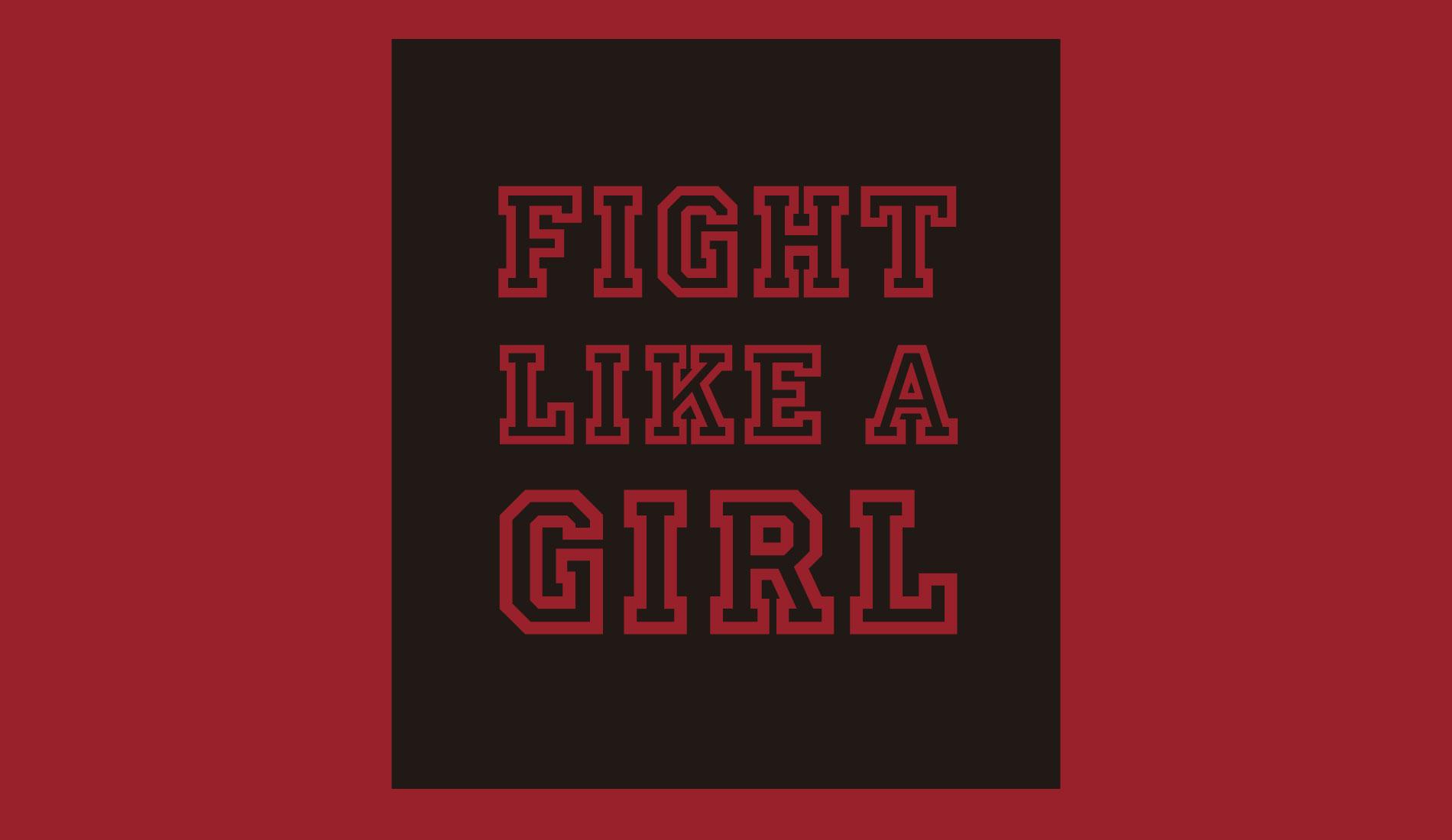 Fight Like a Girl, camiseta com frase da Rockfella coleção Society.
